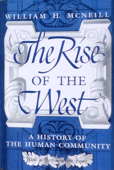 COUV The Rise of the West 2d ed_WH McNeill_Histoire_mondiale